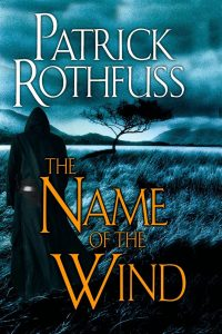 Patrick Rothfuss, The Kingkiller Chronicles